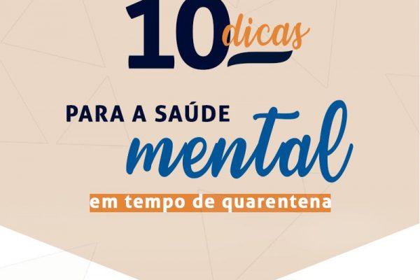 10 DICAS PARA A SAÚDE MENTAL EM TEMPO DE QUARENTENA