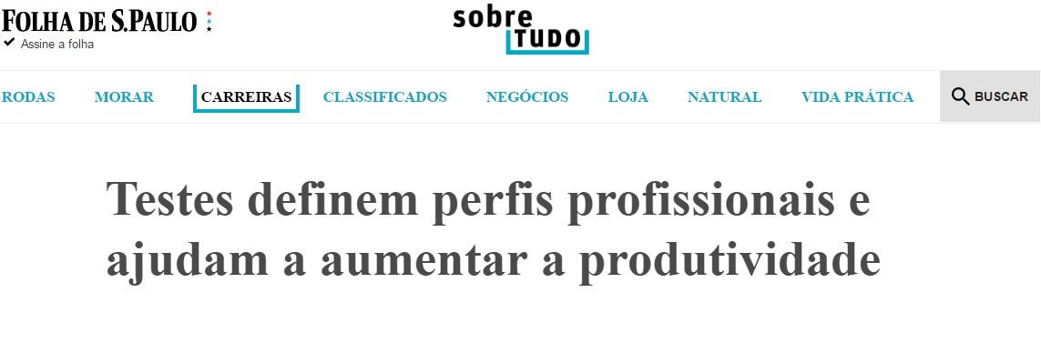 Folha de S. Paulo: Testes definem perfis profissionais e ajudam a aumentar a produtividade